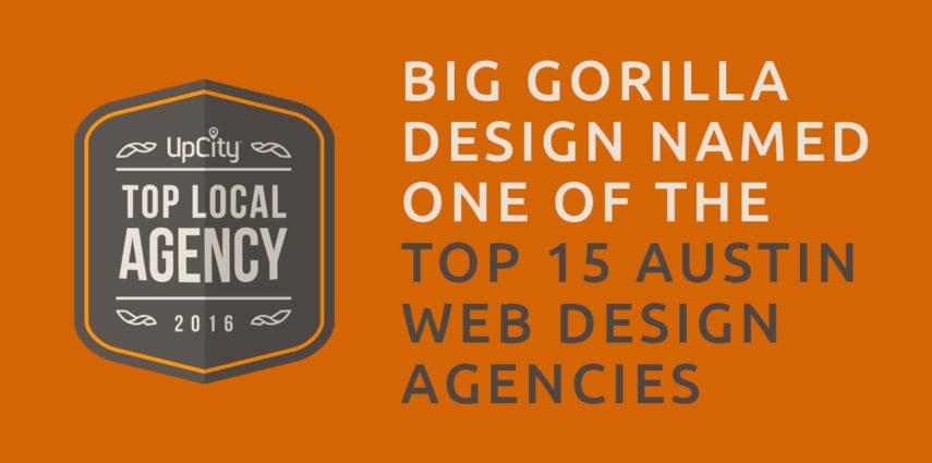 Big Gorilla Design Named One of Top 15 Austin Web Design Agencies
